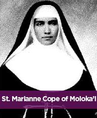 St. Marianne Cope of Moloka'l